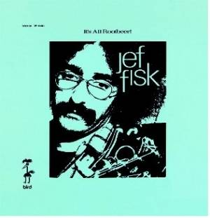 Jef Fisk - It's All Rootbeer & For Sam (紙ジャケット仕様) CD