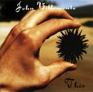John Villemonte - This (紙ジャケット仕様) CD