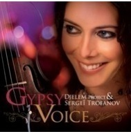 Djelem Project & Sergei Trofanov - Gypsy Voice CD