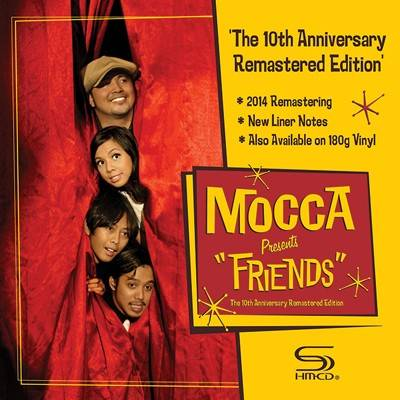 Mocca - Friends: 10th Anniversary Edition (SHM-CD, 紙ジャケット仕様)