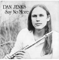 Dan Jenks - Say No More Mini LP CD