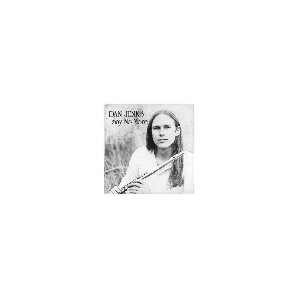 Dan Jenks - Say No More Mini LP CD