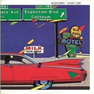 Larry Lee - Marooned (紙ジャケット仕様) CD