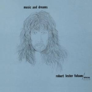 Robert Lester Folsom - Music And Dreams Mini LP CD