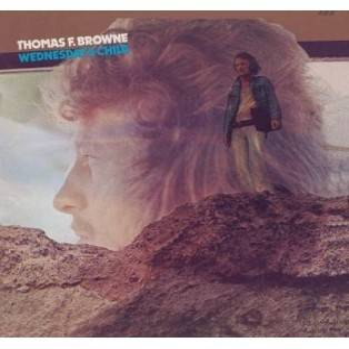 Thomas F. Browne - Wednesday's Child Mini LP CD