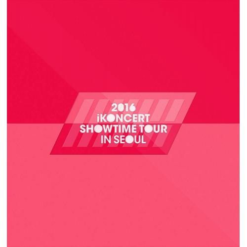 iKON - 2016 iKONCERT Showtime Tour in Seoul
