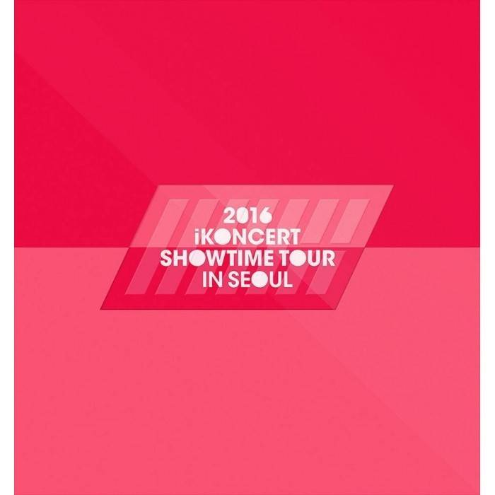 iKON - 2016 iKONCERT Showtime Tour in Seoul