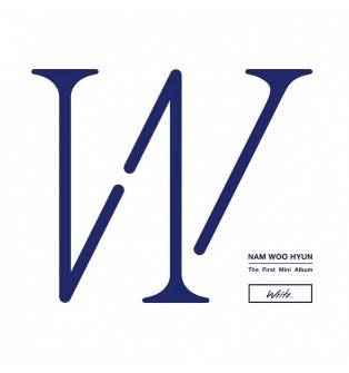 Nam Woo Hyun (Infinite) - 1st Mini Album Write..