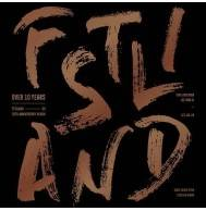 FTISLAND - 10th Anniversary Album: Over 10 Years CD