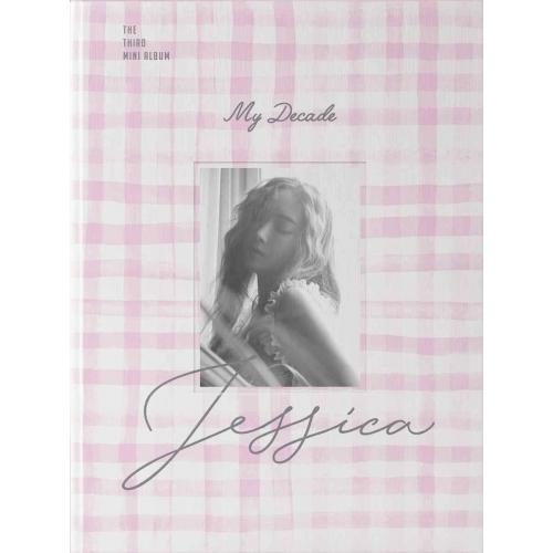 Jessica - 3rd Mini Album: My Decade CD