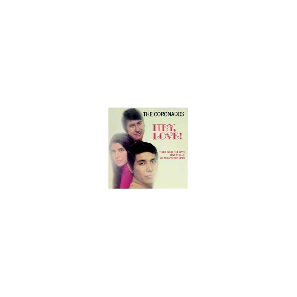 The Coronados - Hey,, Love! Mini LP CD