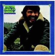 Milton Chesley Carroll - Milton Chesley Carroll Mini LP CD
