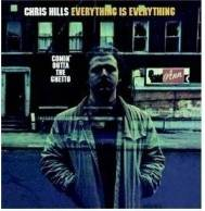 Chris Hills - Everything Is Everything-Comin' Outta the Ghetto CD (紙ジャケット仕様)