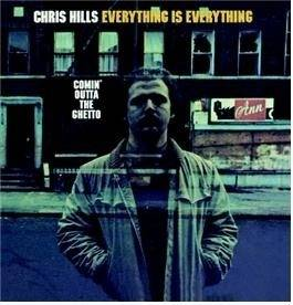 Chris Hills - Everything Is Everything-Comin' Outta the Ghetto Mini LP CD