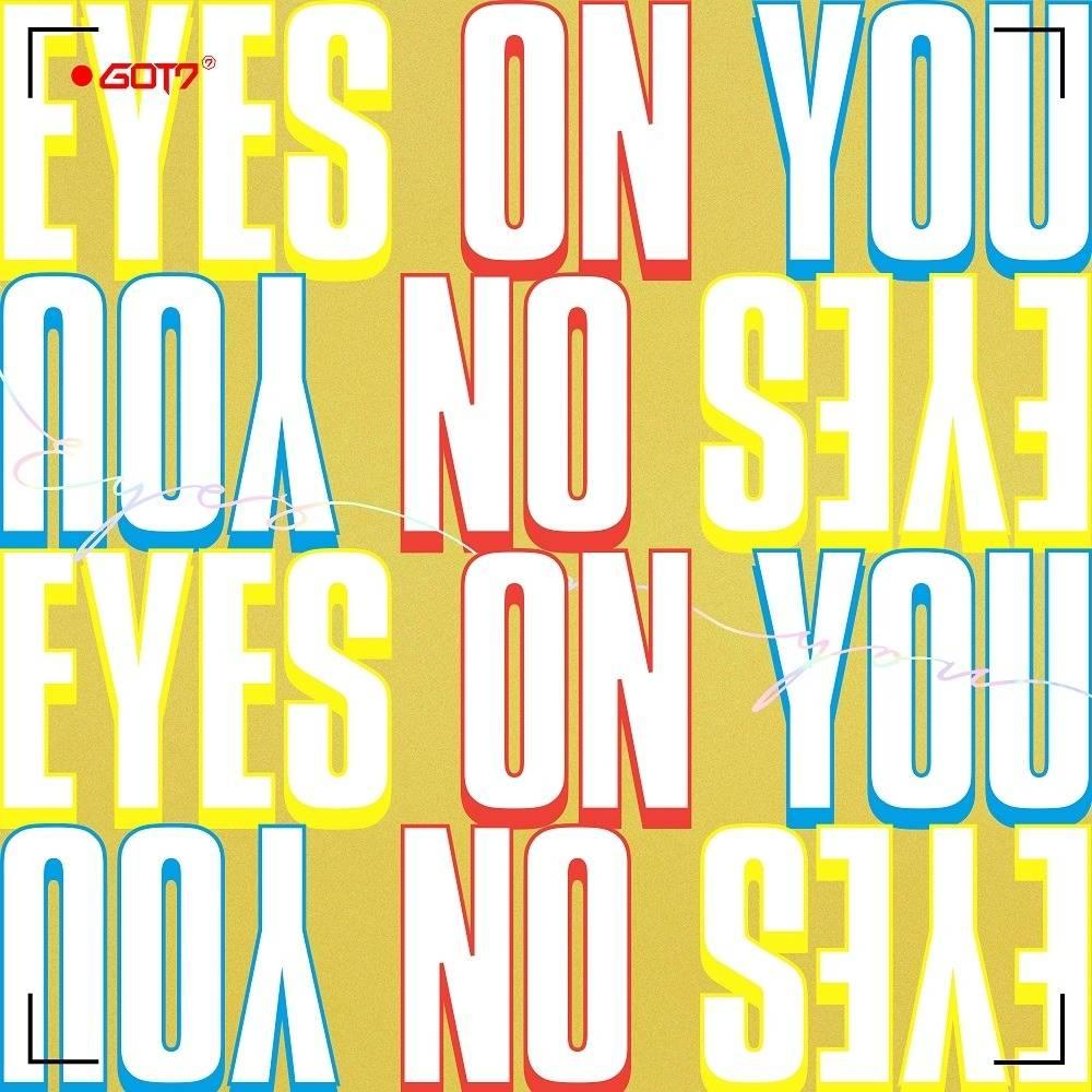 GOT7 - Eyes On You CD
