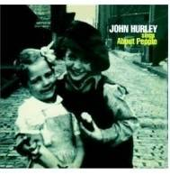 John Hurley - Sings About People Mini LP CD
