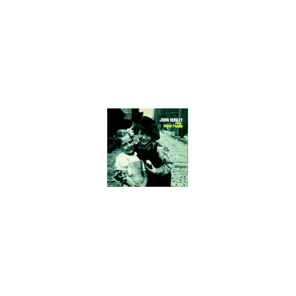 John Hurley - Sings About People Mini LP CD