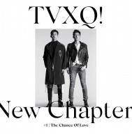 Tohoshinki - 8th Album: New Chapter no. 1 The Chance of Love CD