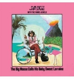 Jake & The Family Jewels - The Big Moose Calls His Baby Sweet Lorraine Mini LP CD