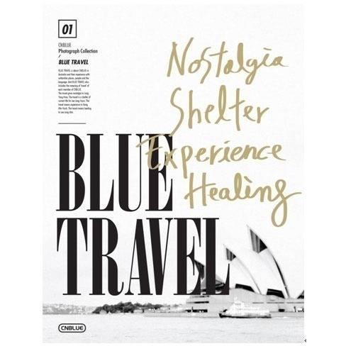 CNBLUE - 2013 1ST Photograph Collection : Blue Travel