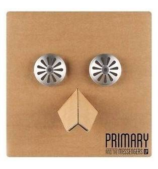 Primary - Primary And The Messengers LP CD