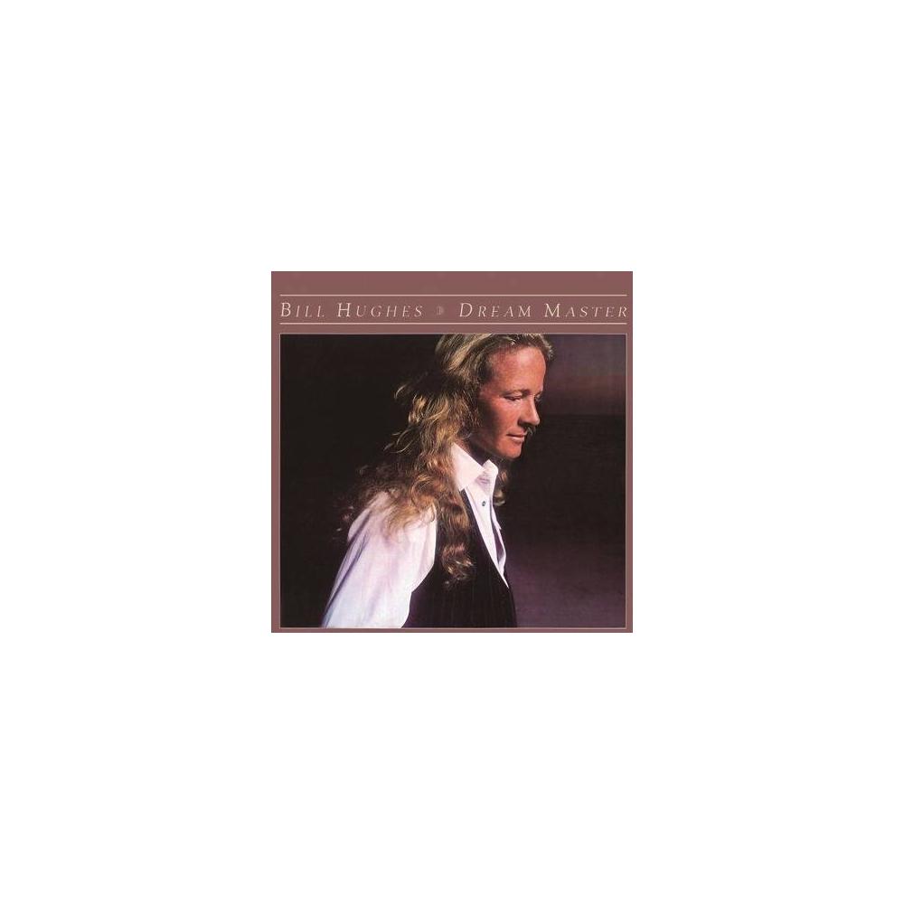 Bill Hughes - Dream Master Mini LP CD