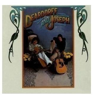 Deardorff and Joseph - Deardorff and Joseph Mini LP CD