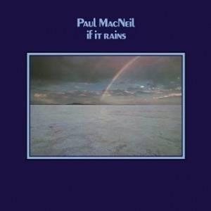 Paul MacNeil - If It Rains Mini LP CD