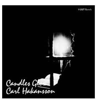 Carl Hakansson - Candles Glow Mini LP CD