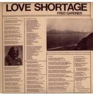 Fred Gardner - Love Shortage Mini LP CD