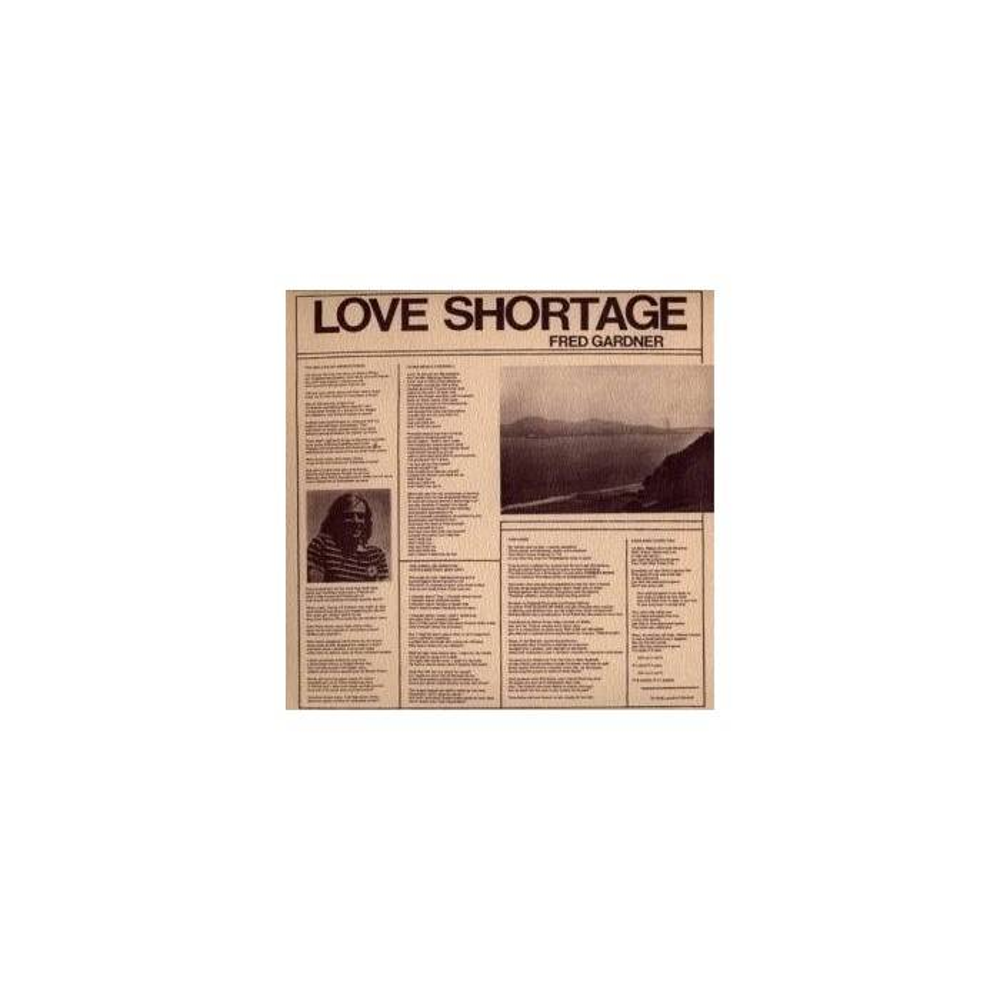 Fred Gardner - Love Shortage Mini LP CD