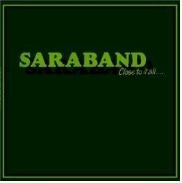 Saraband - Close To It All Mini LP CD