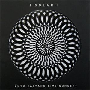 Taeyang (Bigbang) - Solar: 2010 Taeyang Live Concert DVD