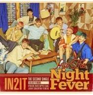 IN2IT - 2nd Single Album: Into The Night Fever CD
