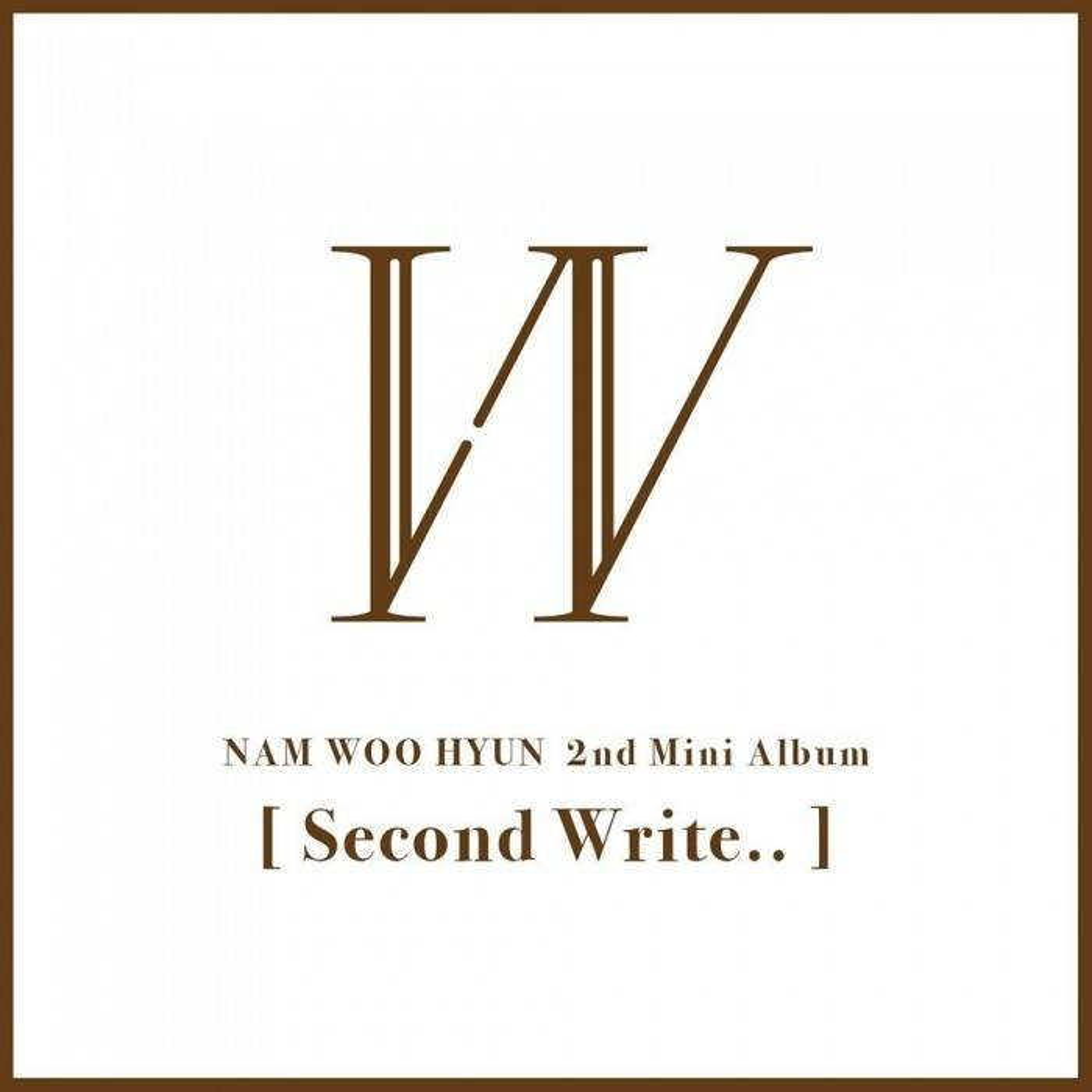 Nam Woo Hyun (Infinite) - 2nd Mini Album Second Write..