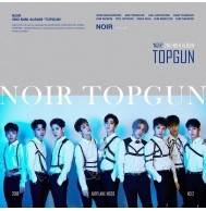 NOIR - 2nd Mini Album: TOPGUN CD