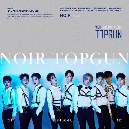 NOIR - 2nd Mini Album TOPGUN