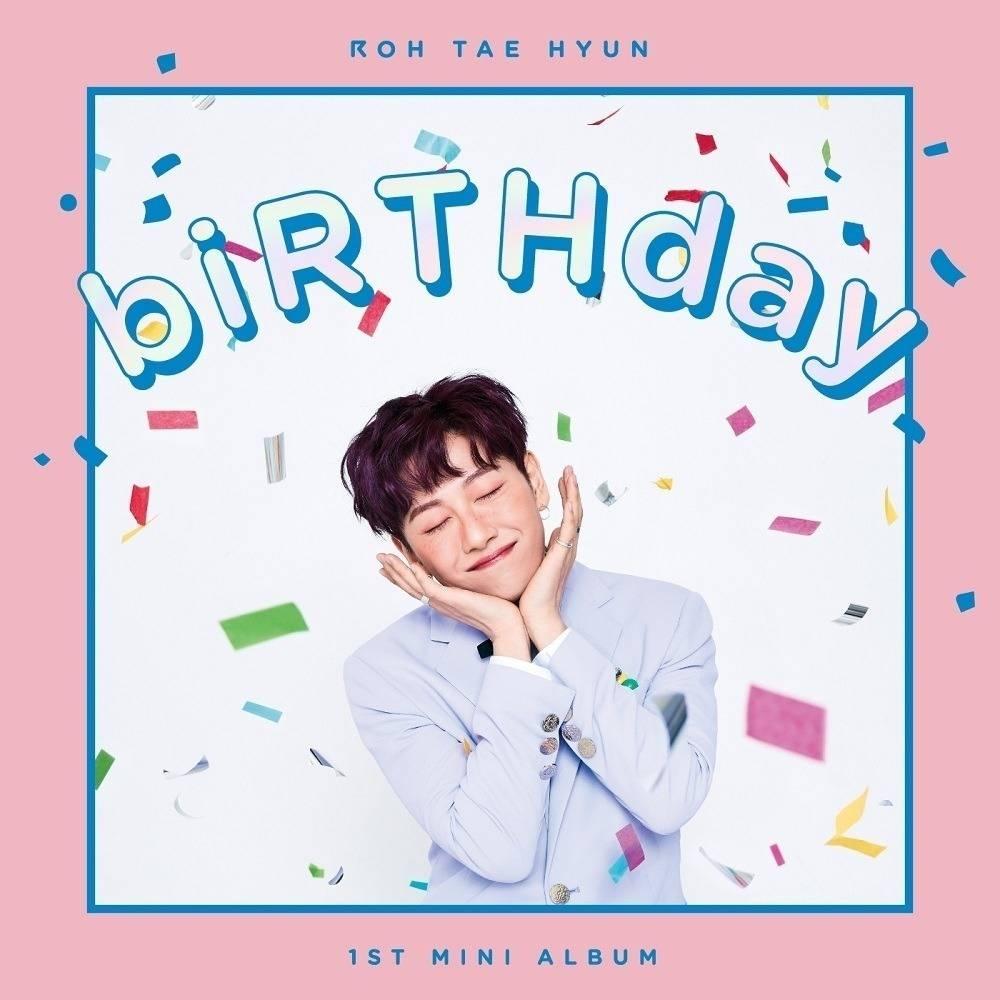 ROH TAE HYUN - 1st Mini Album biRTHday