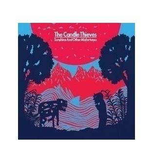 The Candle Thieves - Sunshine And Other Misfortunes (Digipak) CD