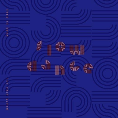 Park Yu Chun - 1st Album: SLOW DANCE CD