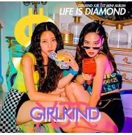Girlkind XJR - 1st Mini Album: Life is Diamond CD