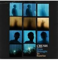 Crush - 2nd Album: From Midnight To Sunrise CD