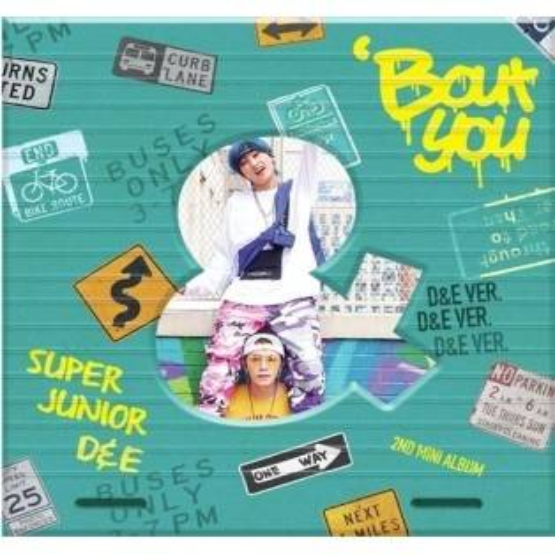 Super Junior D&E - 2nd Mini Album: 'Bout You CD (D&E Version)