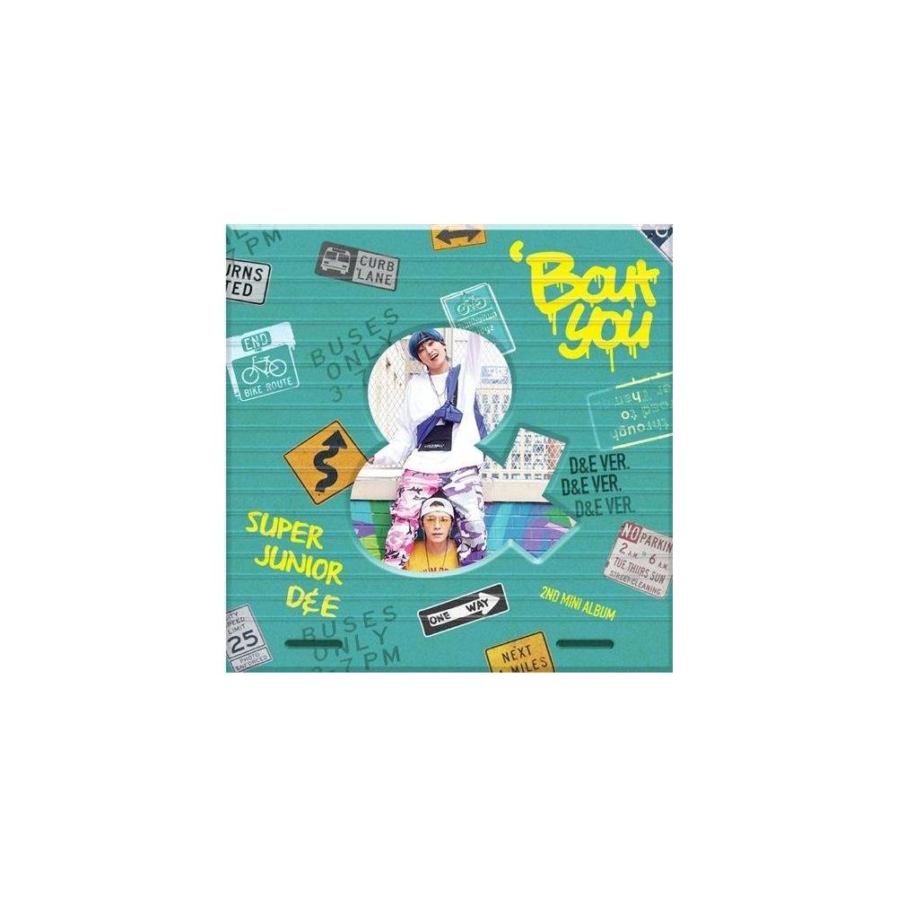 Super Junior D&E - 2nd Mini Album 'Bout You (D&E Ver.)