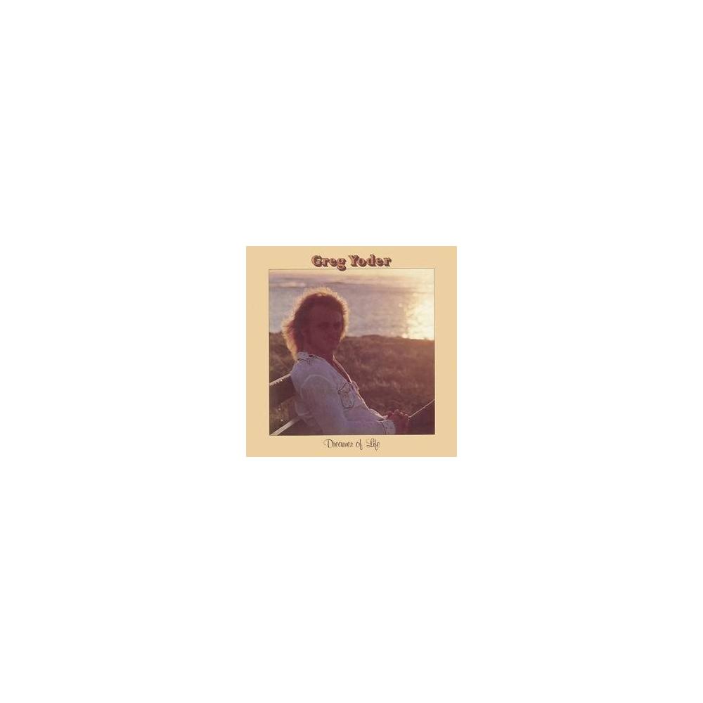 Greg Yoder - Dreamer of Life Mini LP CD