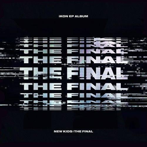 iKON - New Kids The Final EP (Blackout Ver.)