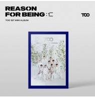 TOO - 1st Mini Album REASON FOR BEING: 인(仁) CD (uTOOpia Version)