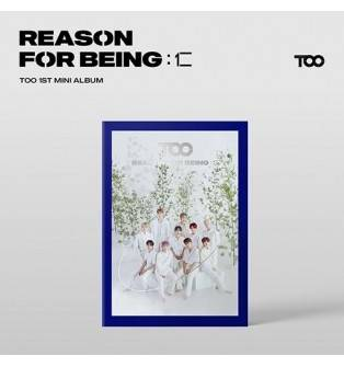 TOO - 1st Mini Album REASON FOR BEING 인(仁) (uTOOpia Ver.)