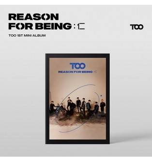 TOO - 1st Mini Album REASON FOR BEING 인(仁) (dysTOOpia Ver.)