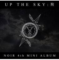NOIR - 4th Mini Album Up the sky: 飛